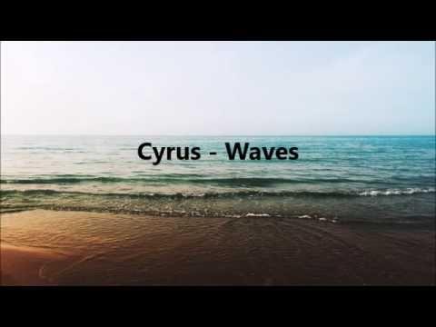 Cyrus-Waves Lyrics