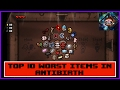 Top 10 Worst Items In The Binding Of Isaac Antibirth mp3