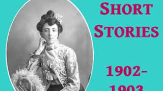 Lucy Maud Montgomery Short Stories 1902 to 1903 by Lucy Maud MONTGOMERY Part 22  Full Audio Book
