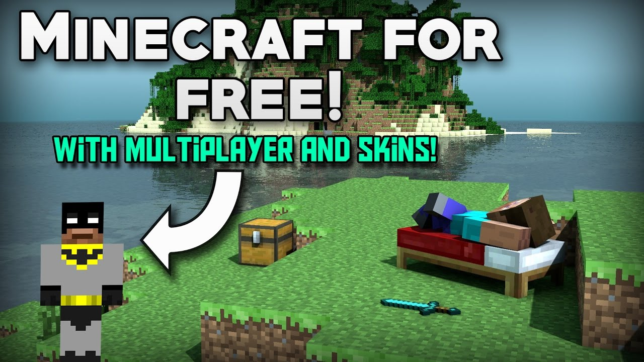 How To Get MINECRAFT For FREE with MULTIPLAYER AND SKINS ...