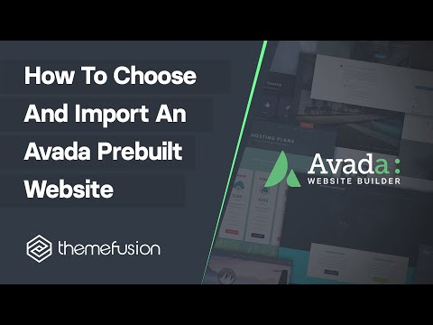 How To Choose and Import An Avada Prebuilt Website Video