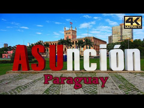 Turismo en ASUNCIÓN – PARAGUAY ¿Qué visitar? [4K]