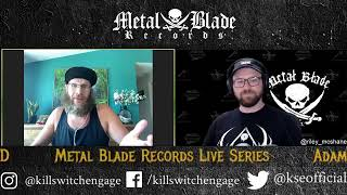 Metal Blade Series presents Adam D of Killswitch Engage