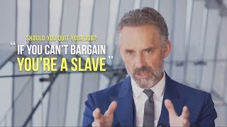 SHOULD YOU QUIT YOUR JOB? | A Very Eye Opening Speech ft  Jordan Peterson