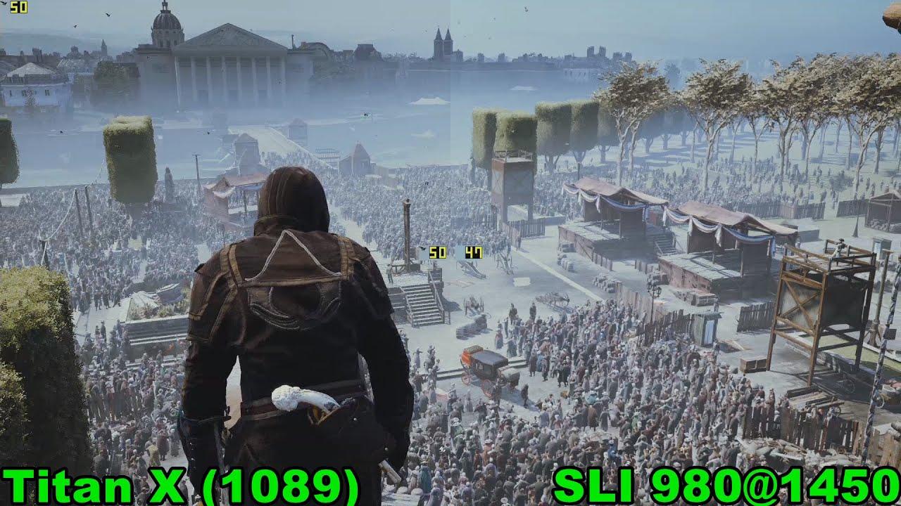 Titan X vs SLI 980 in Assassin's Creed Unity (1080p60)