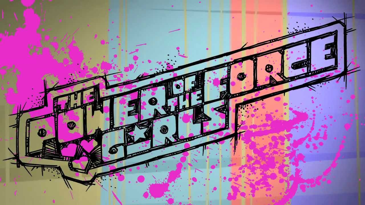 Power Of The Force Girls Thats Whats Up Music Video Youtube