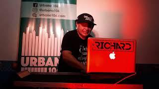 DJ RICHARD LIVE URBANO HIP HOP OLD SCHOOL