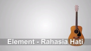 Video Lirik Lagu Element - Rahasia Hati + Chord download MP3, 3GP, MP4, WEBM, AVI, FLV Juli 2018