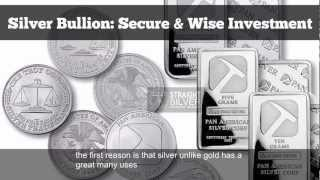 Silver Bullion : The Best Investment