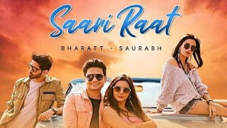 Saari Raat - Bharatt Saurabh - Lyrical Status Video Clip