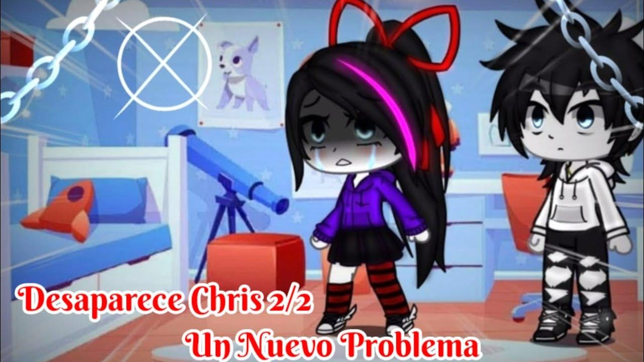 Desaparece Chris Un Nuevo Problema 2/2 || Serie Original || Gacha Club ||Killer Sama