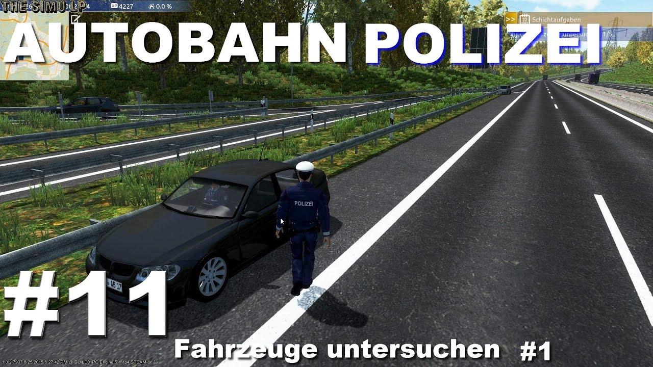 Autobahnpolizei Simulator   #11   Fahrzeuge Untersuchen #1 - YouTube