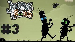 Journey of a Roach - Walkthrough - Part 3 (PC) [HD]