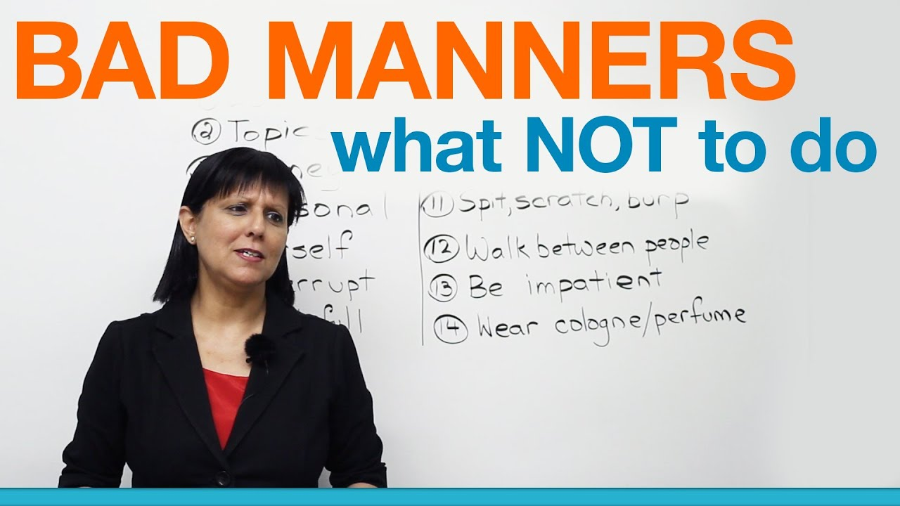 Bad manners what not to say or do polite english youtube for What do publicists do