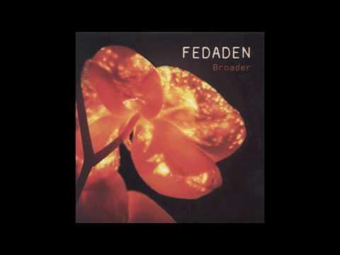 Fedaden - Broader