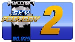 Let's Play Sky Factory 2 #25 Wie das jetzt funktioniert und mehr Lava [GER][1080]