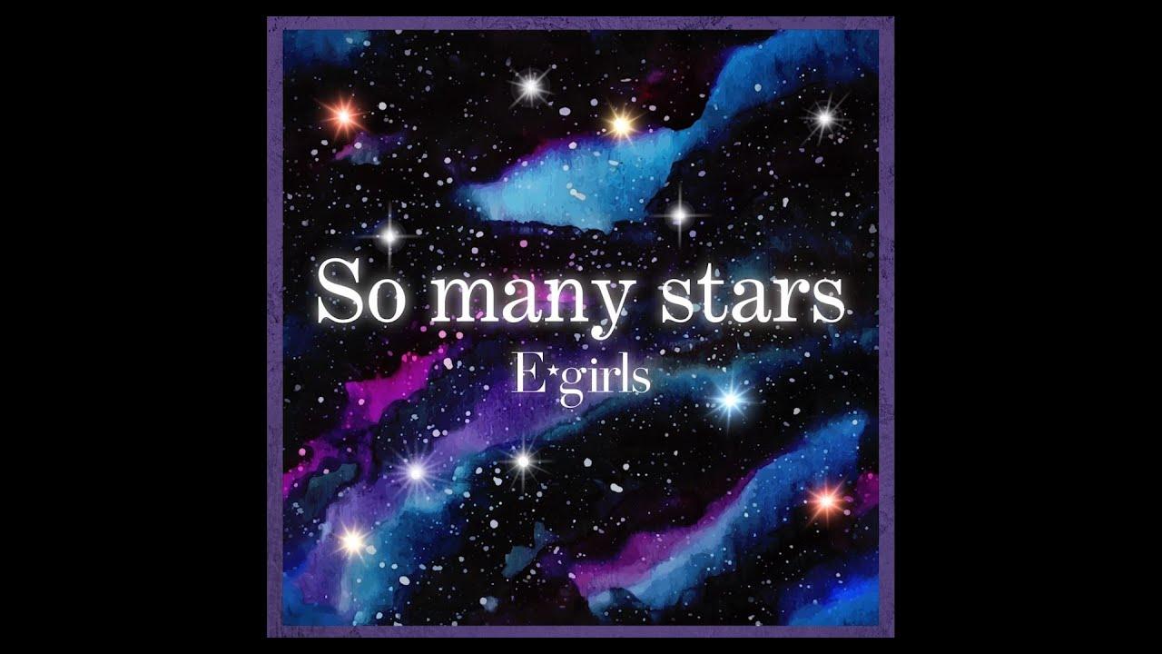 E-girls / So many stars