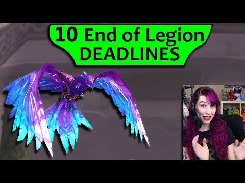 10 End of Legion Deadlines - What to Do Before it's Gone in BfA