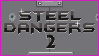 Steel Dangers 2 Level 1-15 Walkthrough