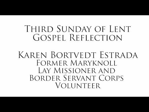 Third Sunday of Lent Reflection