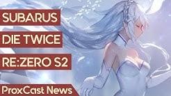 Subarus Die Twice   Re:ZERO bekommt eine zweite Staffel!   Anime-News #84