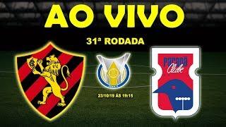 Sport 2 x 1 Paraná | Brasileirão Série B | 31ª Rodada | 23/10/19