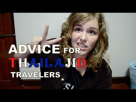 Advice for Thailand Travelers