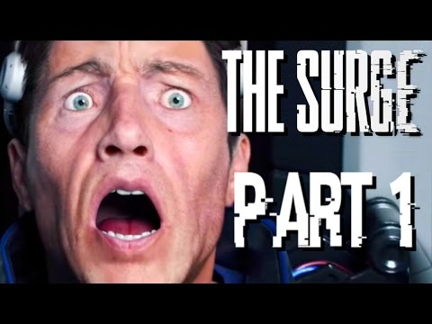The Surge Walkthrough PART 1 FIRST DAY ON THE JOB!! (SCI-FI DARK SOULS)