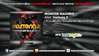Vazteria X - Monster Machine