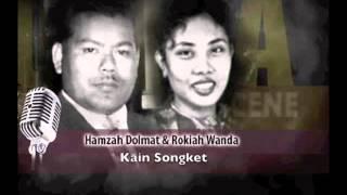 Kain Songket - Rokiah Wandah, Hamzah Dolmat