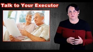 Talk to Your Executor