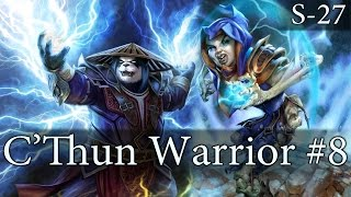 Hearthstone C'Thun Warrior S27 #8: Favored
