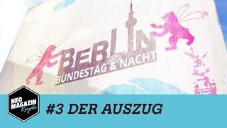 Berlin Bundestag & Nacht - #3 Der Auszug   Neo Magazin Royale mit Jan Böhmermann - ZDFneo