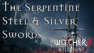The Witcher 3: How To Obtain The Serpentine Steel & Silver Swords - Awesome Early Game Weapons!
