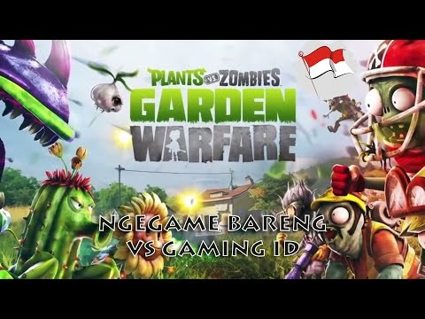 [NGEGAME] Plant Vs Zombie Garden Warfare [Indonesia]