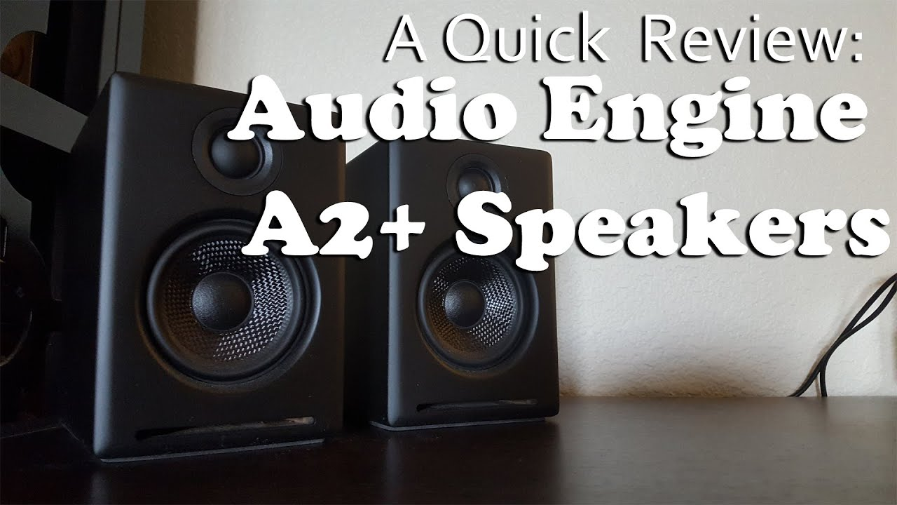 A2 premium powered desktop speakers youtube - A Quick Review Audio Engine A2 Speakers