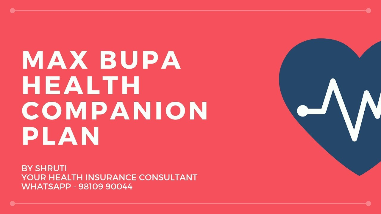 Max Bupa Health Companion Plan - YouTube
