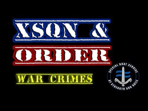 Law & Arma: War Crimes | X Squadron SBS