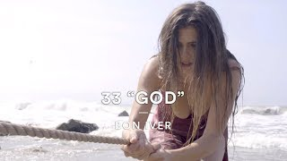 "Bon Iver - 33 ""God"" 