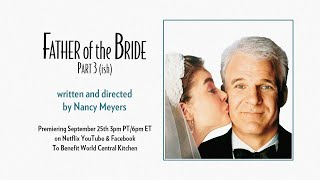 Download Lagu Father of the Bride Part 3 (ish) mp3