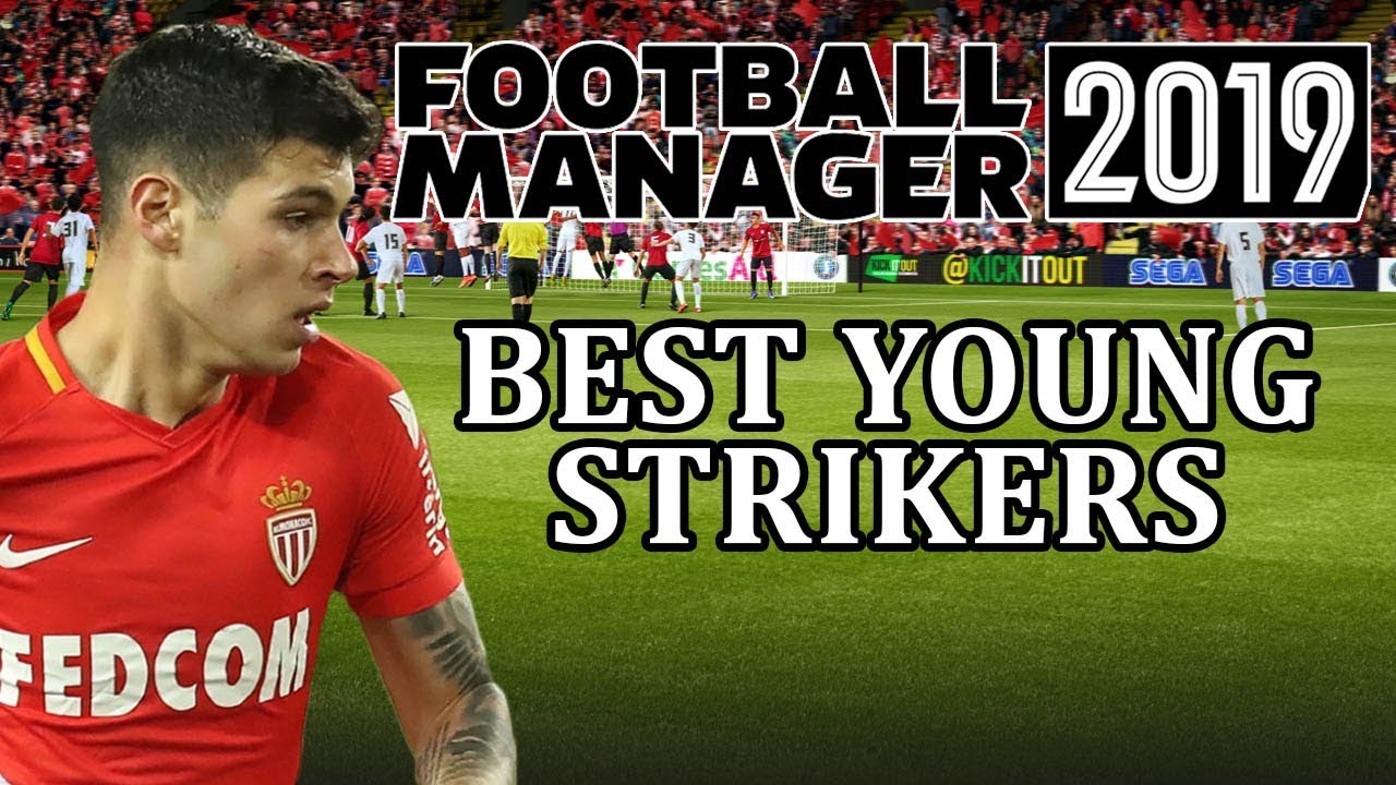 Football Manager 2019 - Best young strikers | FM19 - wonderkids strikers