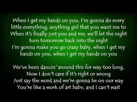 Hands on You - Florida Georgia Line Lyrics