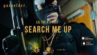 Смотреть клип Lil Toe X T-Fest - Search Me Up