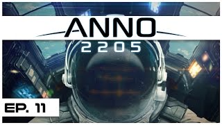 Anno 2205 - Ep. 11 - Space Base: Moon Established! - Let