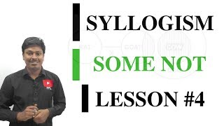 SYLLOGISM LESSON#4 _SOME NOT