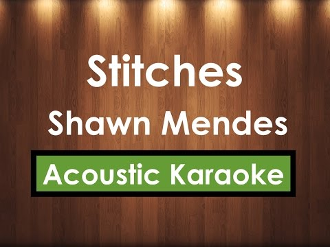 Stitches - Shawn Mendes | Karaoke Lyrics (Acoustic Guitar Karaoke) Instrumental