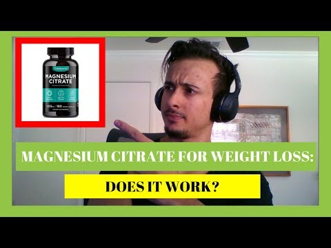 Magnesium Citrate Weight Loss : Does It Really Work?