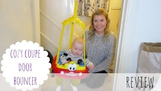 LITTLE TIKES COZY COUPE DOORWAY BOUNCER REVIEW THE KNOTT BUMP & US