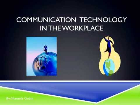 Communication & Collaboration Technology In The Workplace