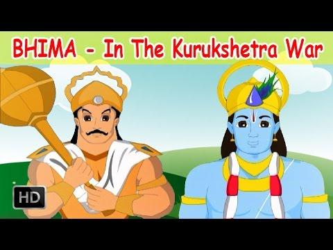 Bhima Stories - Bhima In The Kurushetra War